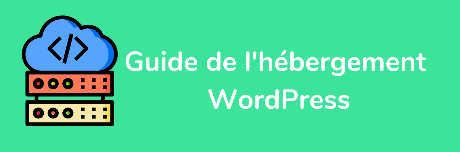 guide-hebergement-wordpress-min
