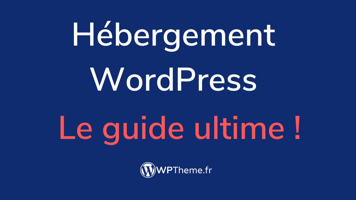 hebergement-wordpress-guide