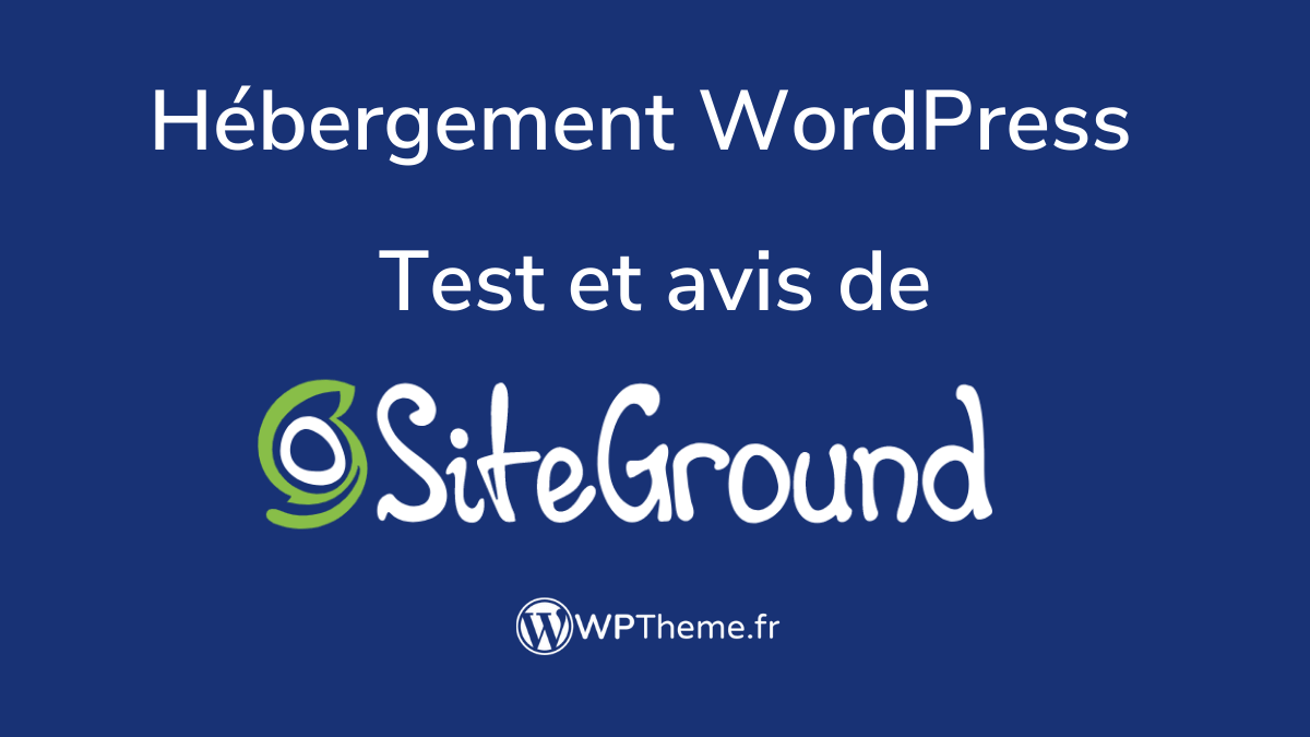 siteground-hebergement-wordpress-avis