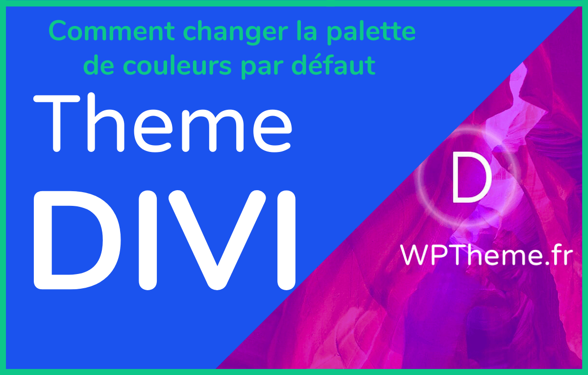 changer-couleur-defaut-divi