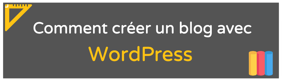 comment-creer-blog-wordpress