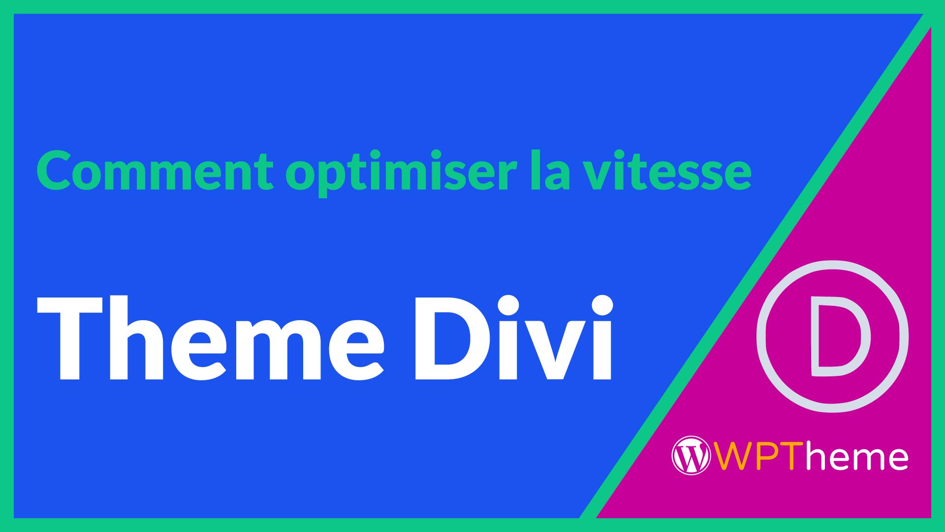 optimisation-vitesse-theme-divi