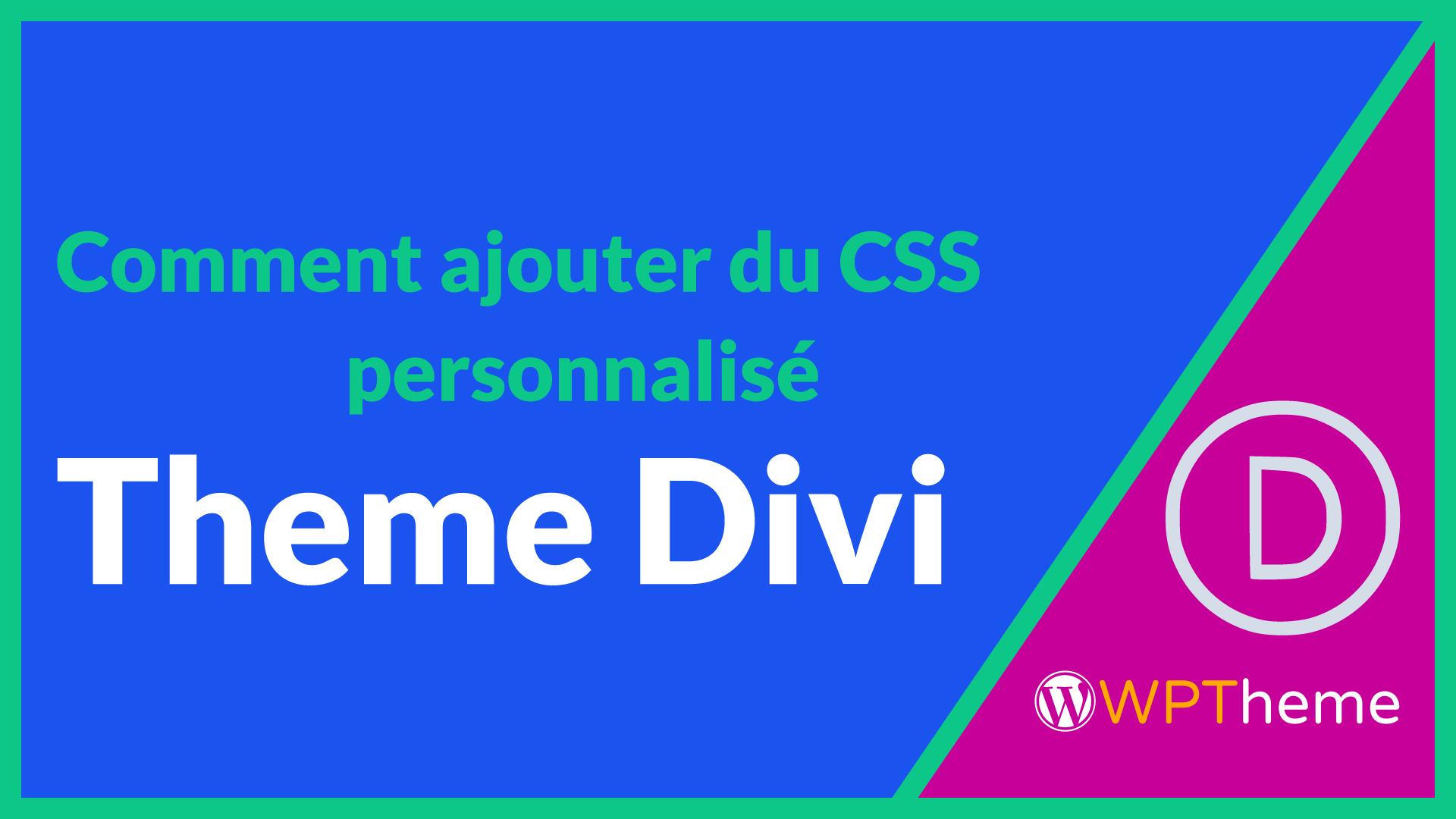 ajouter-css-personnalise-theme-divi